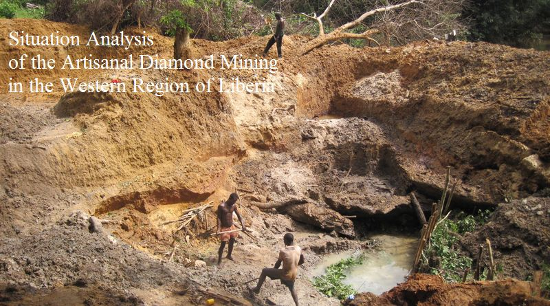 Situation Analysis of the Artisanal Diamond Mining in the Western Region of Liberia
